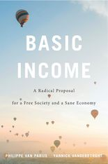 "Book Cover ""Basic Income – A Radical Proposal for a Free Society and a Sane Economy"""